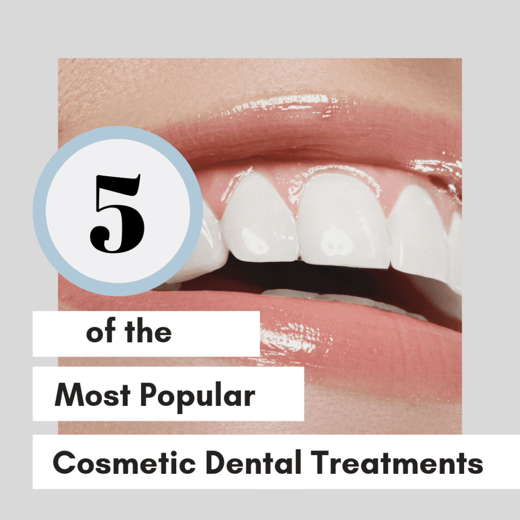 "Title banner for ""5 of the most popular cosmetic dental treatments"""